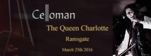 Celloman-Gig-Queen-Charlotte
